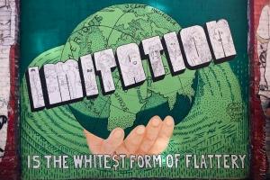 Imitation is...